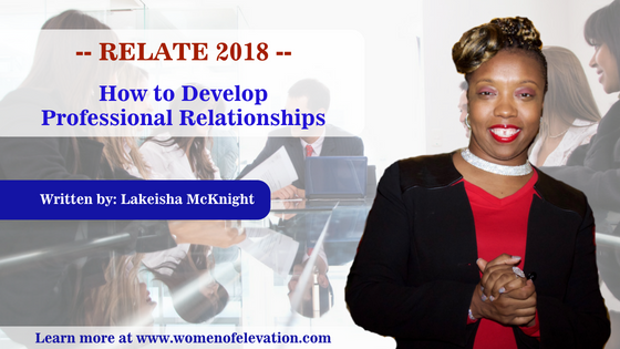 Relate 2018 – How to Develop Professional Relationships (Part 2)